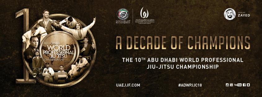 ABU DHABI WORLD PROFESSIONAL JIU-JITSU CHAMPIONSHIP 2018 - UAE Jiu
